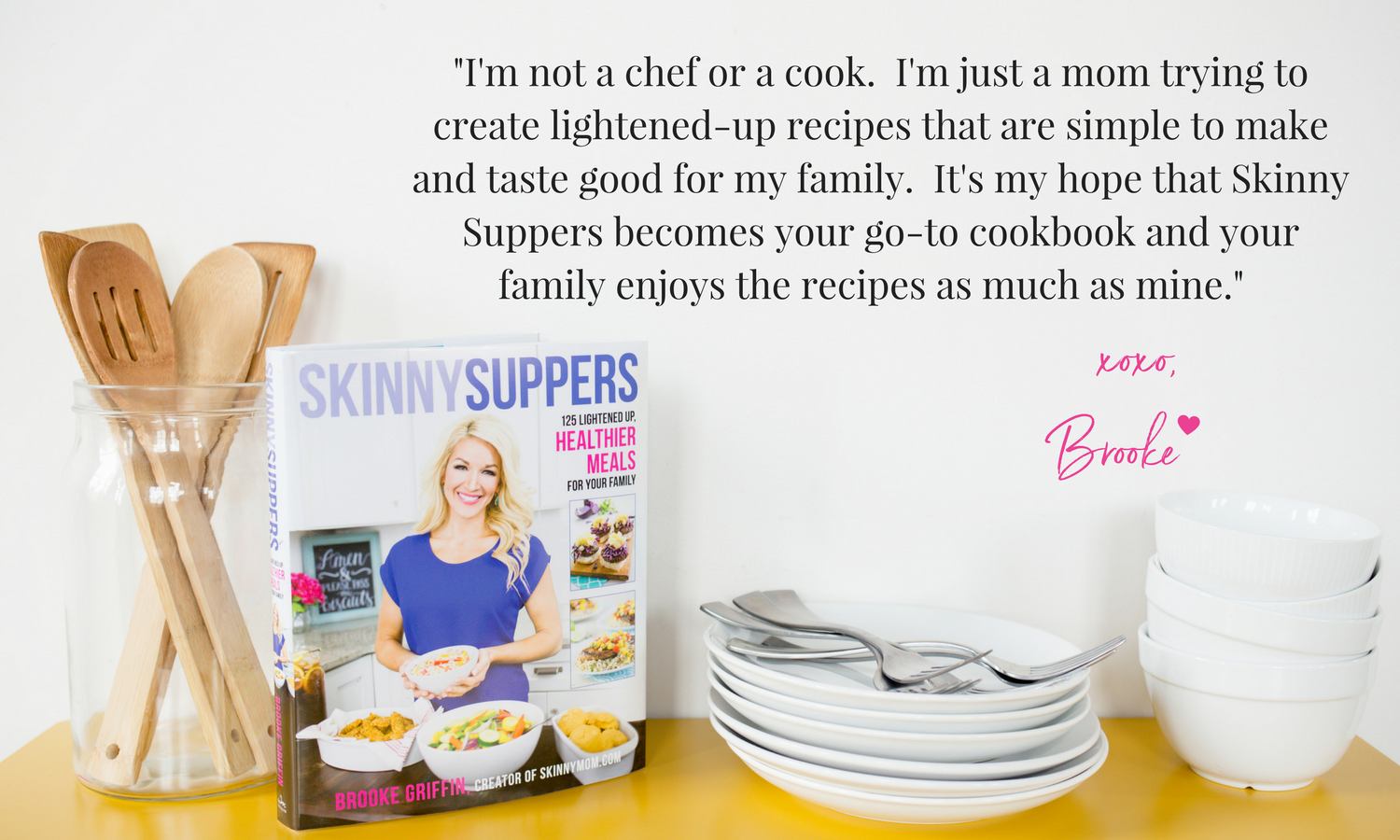 Brooke-griffin gives quote about skinny suppers