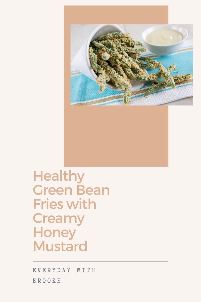 Healthy Green Bean Fries Recipe with Creamy Honey Mustard