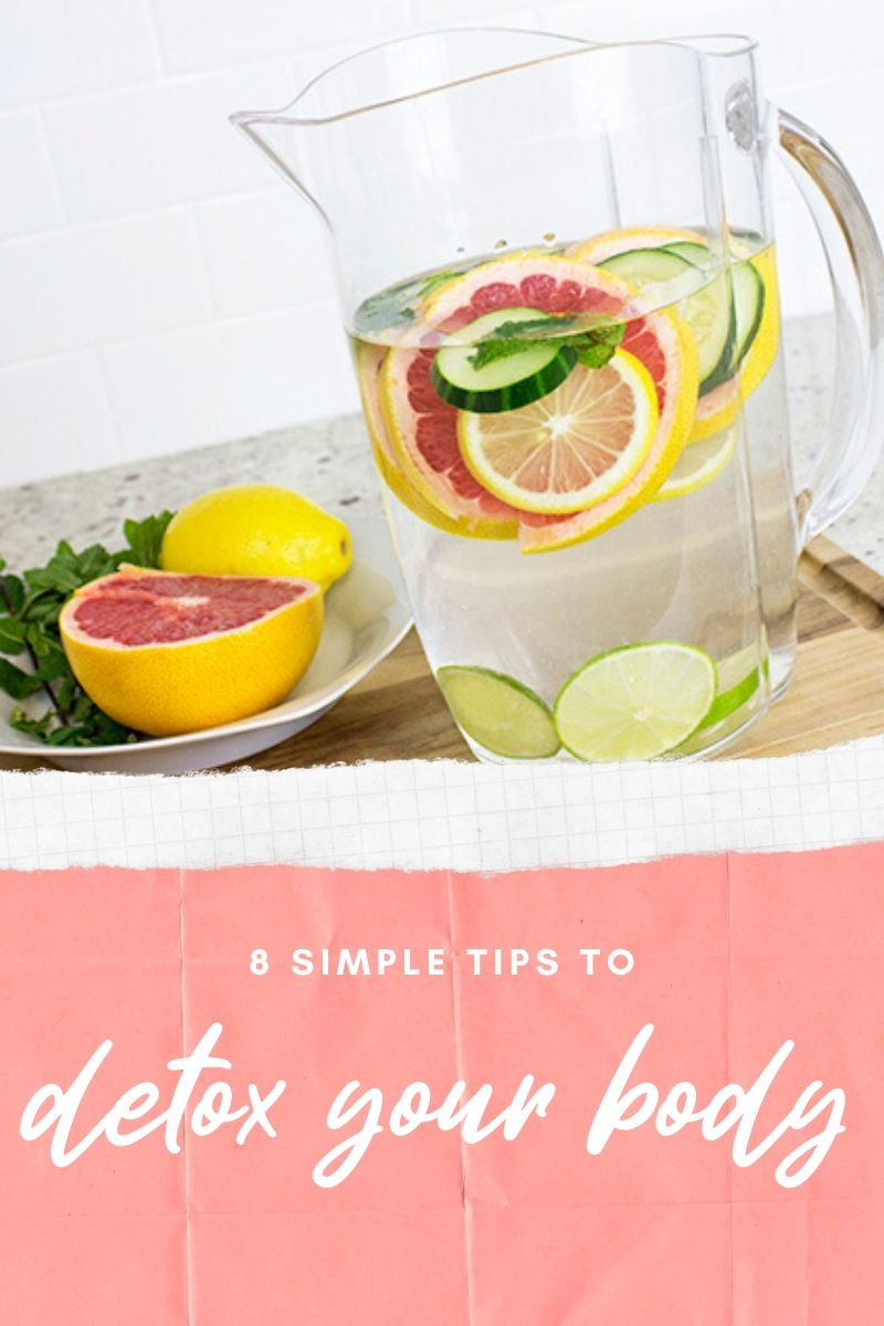 8 Tips to Detox Your Body