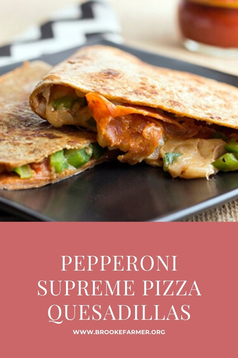 Pepperoni Supreme Pizza Quesadillas