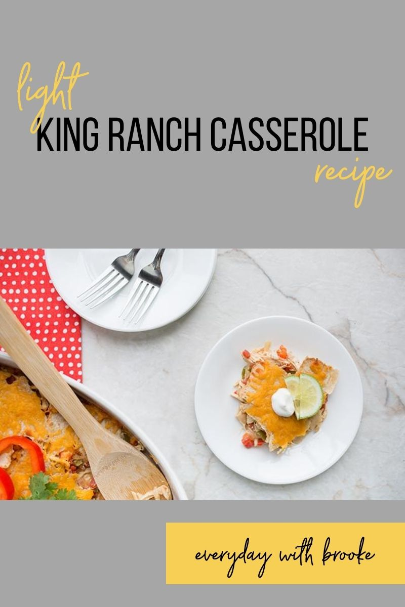 Light King Ranch Casserole