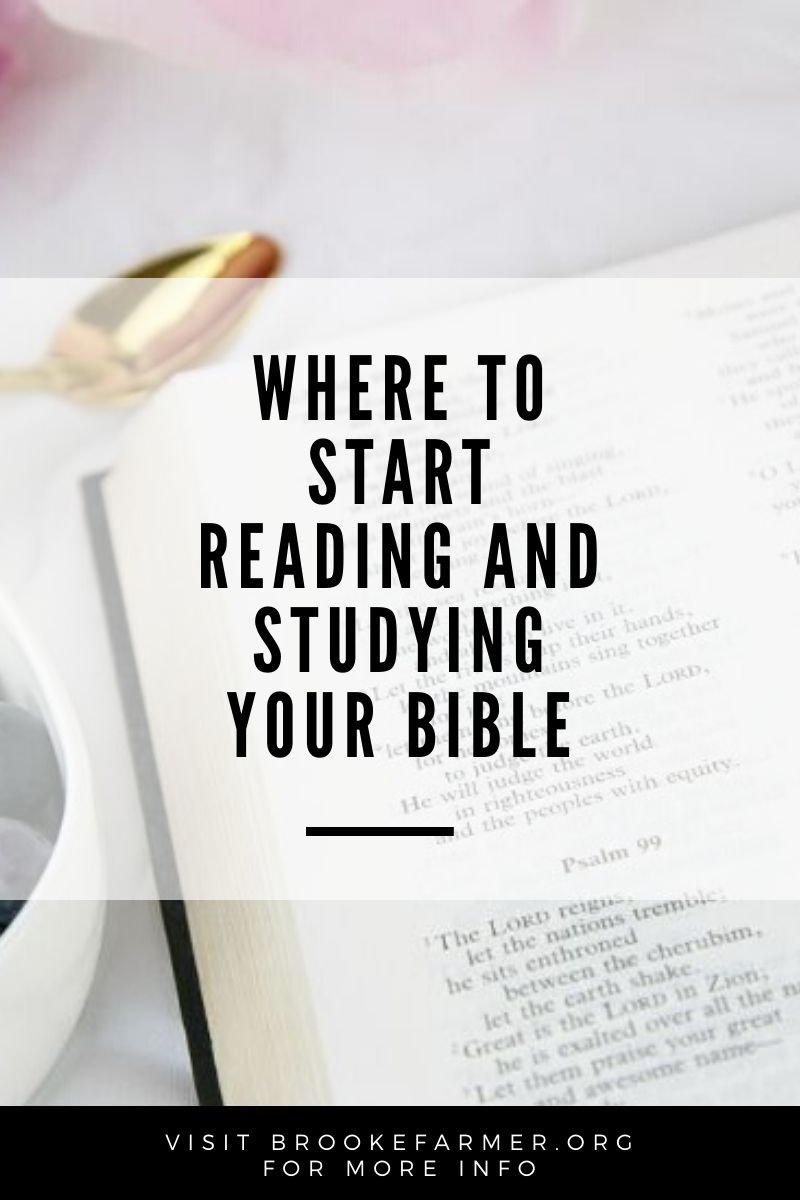Where to Start Reading and Studying Your Bible