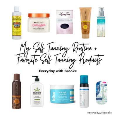 My Self Tanning Routine + Favorite Tanning Products