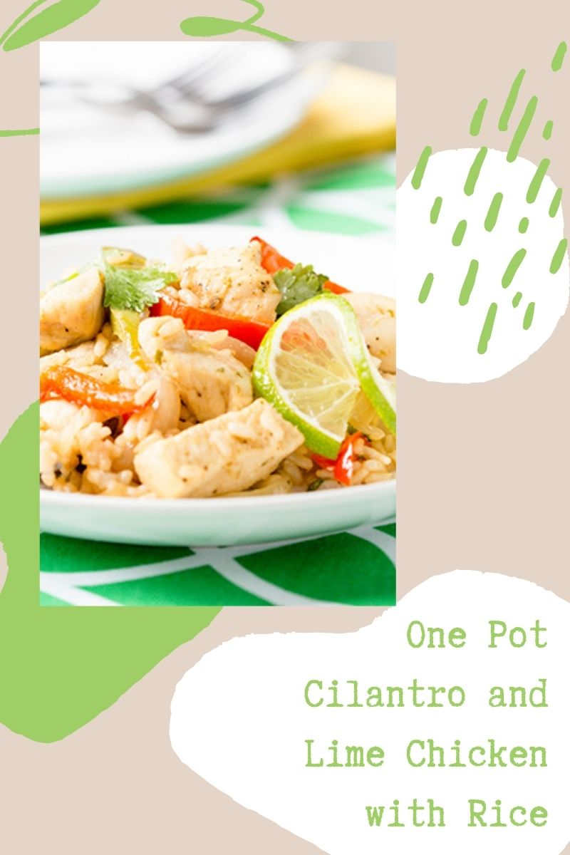 One Pot Cilantro and Lime Chicken with Rice